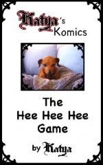 THE HEE HEE HEE GAME!